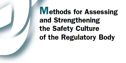 "NEA опубликовало отчет ""Methods for assessing and strengthening the safety culture of the regulatory body"""